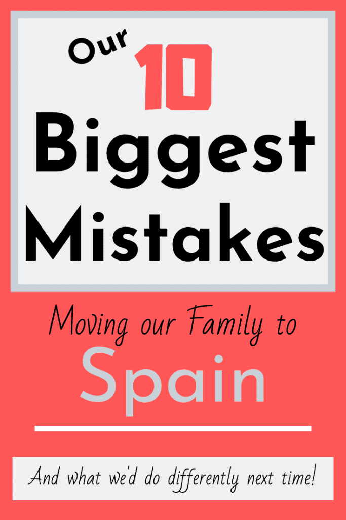 10 Biggest Mistakes Moving to Spain